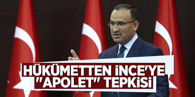 """Hükümetten İnce'ye """"apolet"""" tepkisi"""