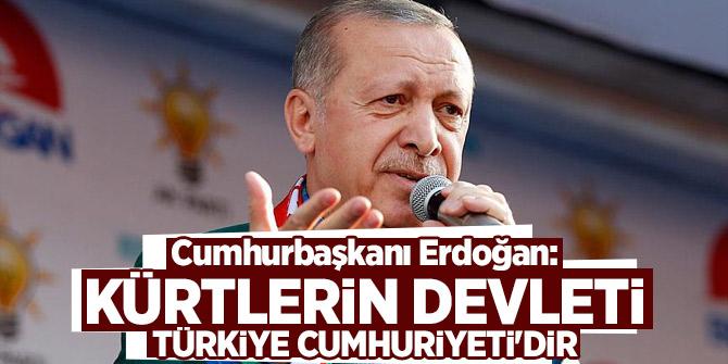 Cumhurbaşkanı Erdoğan: Kürtlerin devleti Türkiye Cumhuriyeti'dir