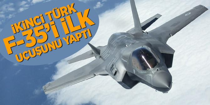 İkinci Türk F-35'i ilk uçuşunu yaptı