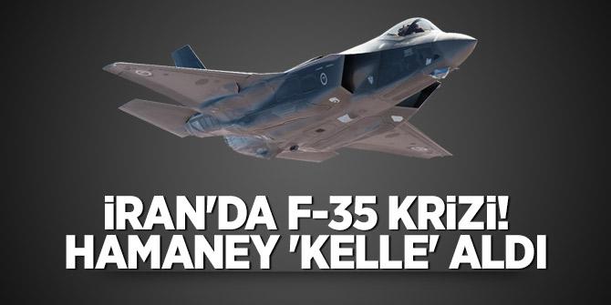 İran'da F-35 krizi! Hamaney 'kelle' aldı