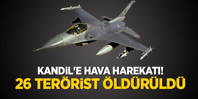 Kandil'e hava harekatı! 26 terörist öldürüldü