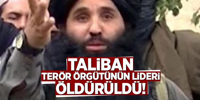 Taliban terör örgütünün lideri öldürüldü!