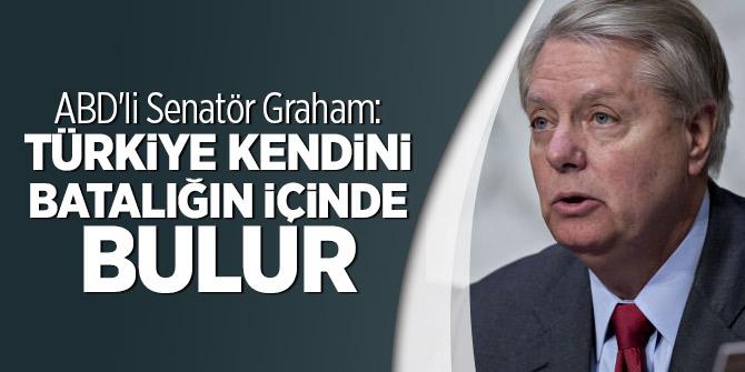 ABD'li Senatör Graham: Türkiye kendini batalığın içinde bulur