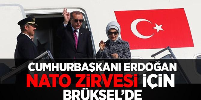 Recep Tayyip Erdoğan Nato Zirvesi için Brüksel'de
