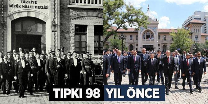 Yeni Kabine 1. Meclis'te! Tıpkı 98 yıl önce