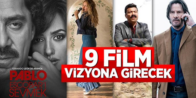 9 film vizyona girecek (19.07.2018)