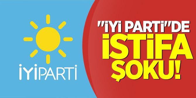 """""""İYİ Parti""""de istifa şoku!"""