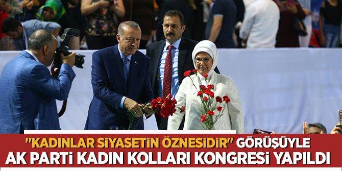 """""""Kadınlar siyasetin öznesidir"""" görüşüyle AK Parti Kadın Kolları Kongresi başlıyor..."""