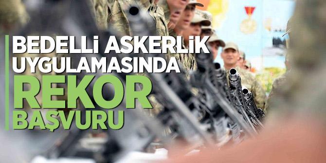 Son Dakika! Bedelli askerlik uygulamasında rekor başvuru
