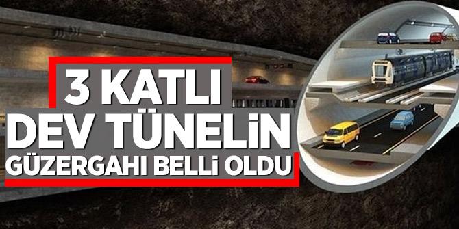 3 katlı 'Büyük İstanbul Tüneli'nin güzergahı belli oldu
