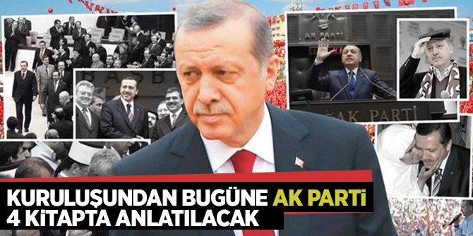 AK Parti dört ciltte anlatılacak!