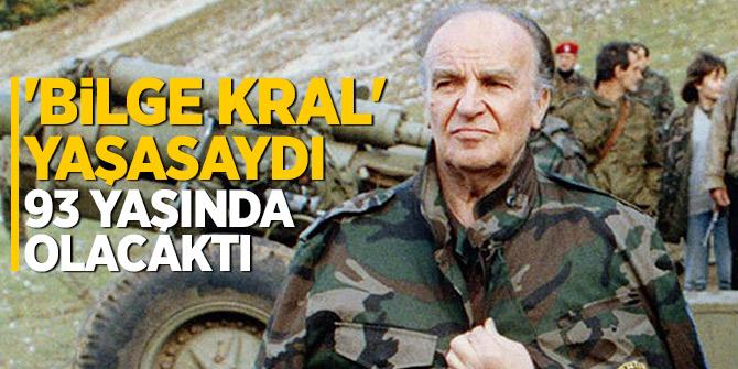 'Bilge Kral' yaşasaydı 93 yaşında olacaktı