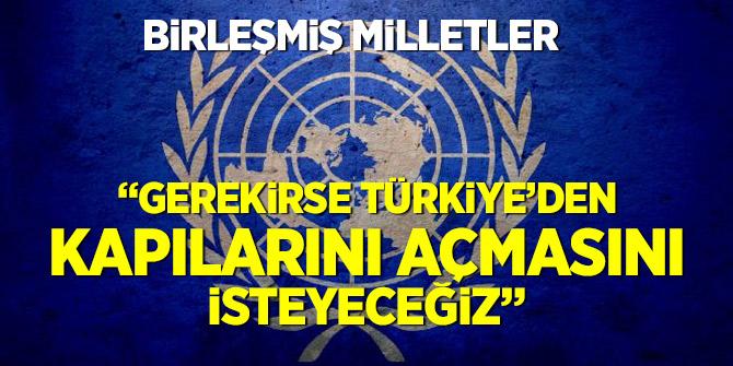 BM'den Kritik Türkiye açıklaması!