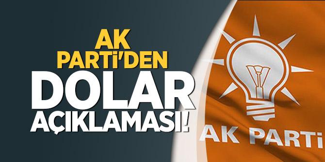 AK Parti'den 'Dolar' açıklaması!