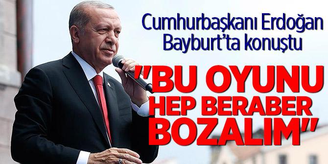 """Erdoğan """"Bayburt Buluşması"""" programında halka hitap etti"""