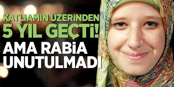 Rabia Katliamı'nın üzerinden 5 yıl geçti