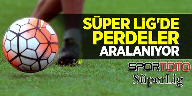 Spor Toto Süper Lig'de perdeler aralanıyor
