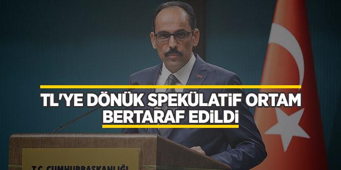 """Kalın: """"Türk ekonomisinin gücü bir kez daha ispat edilmiş olacaktır"""""""