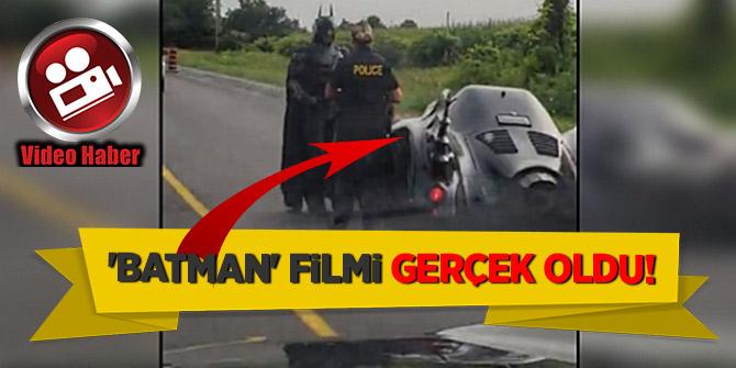 'Batman' filmi gerçek oldu!