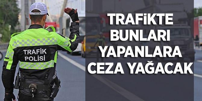 Trafik cezalarının kapsamı genişletildi