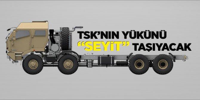 TSK'nın yükünü 'Seyit' taşıyacak
