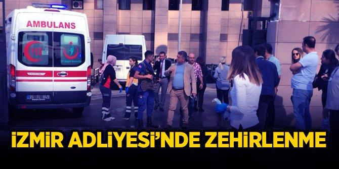 İzmir Adliyesi'nde zehirlenme