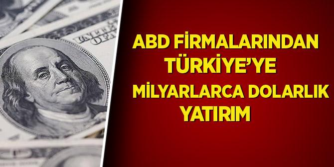 ABD firmalarından Türkiye'ye yatırım
