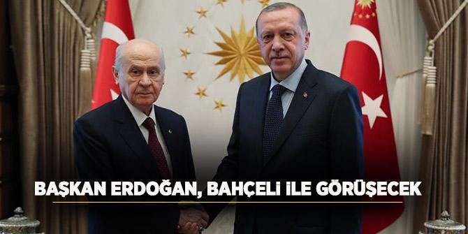 Başkan Erdoğan MHP lideri Bahçeli ile bugün görüşecek!