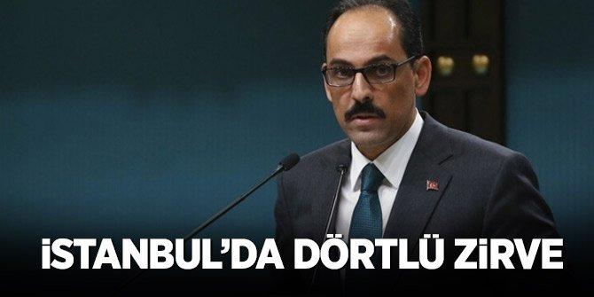 İstanbul'da Dörtlü Suriye zirvesi!