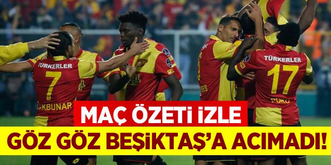 Göz Göz Beşiktaş'a acımadı! Göztepe Beşiktaş maç özeti izle