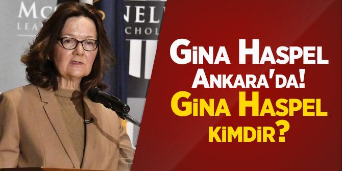 Flaş Haber... Gina Haspel Ankara'da! Gina Haspel kimdir?