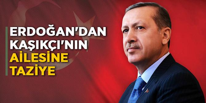 Başkan Erdoğan'dan Kaşıkçı ailesine taziye!