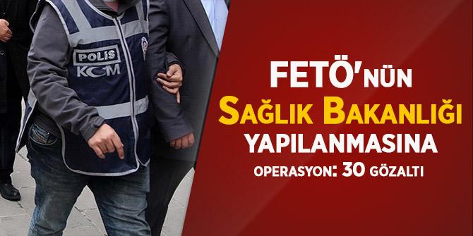 Ankara'da FETÖ operasyonu: 30 gözaltı