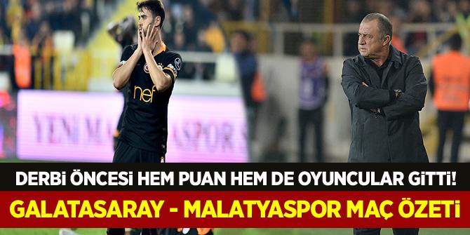 Derbi öncesi hem puan gitti, hem oyuncular! Galatasaray - Malatyaspor maç özeti izle