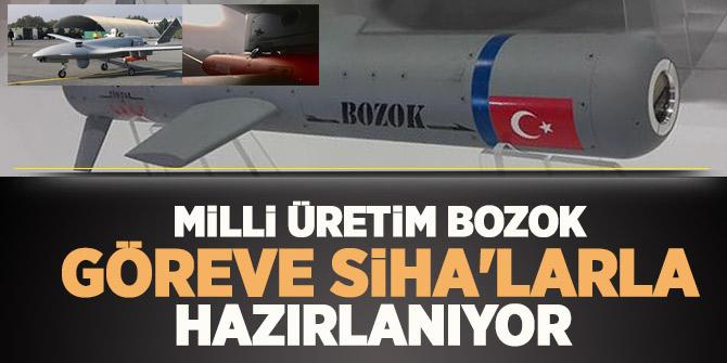 Milli üretim Bozok, göreve SİHA'larla hazırlanıyor
