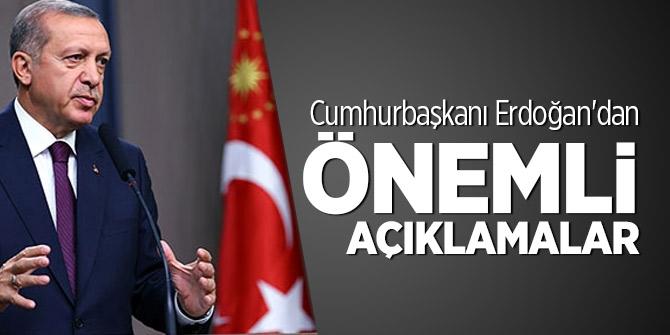 Başkan Erdoğan çok kritik açıklamalar!