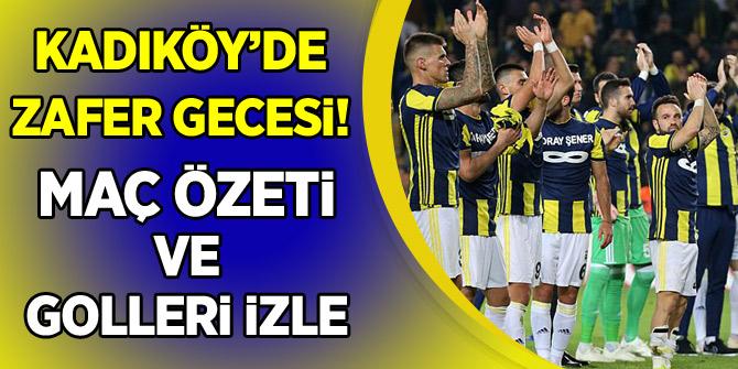Kadıköy'de zafer gecesi! Fenerbahçe - Anderlecht maç özeti izle