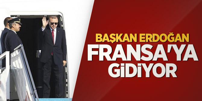 Başkan Erdoğan Fransa'ya gidiyor