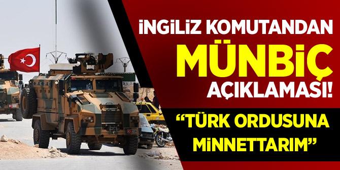 """İngiliz komutandan Münbiç açıklaması! """"Türk Ordusuna..."""""""