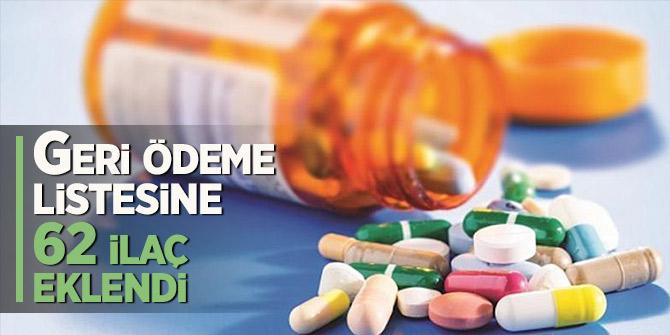 Geri ödeme listesine 62 ilaç eklendi