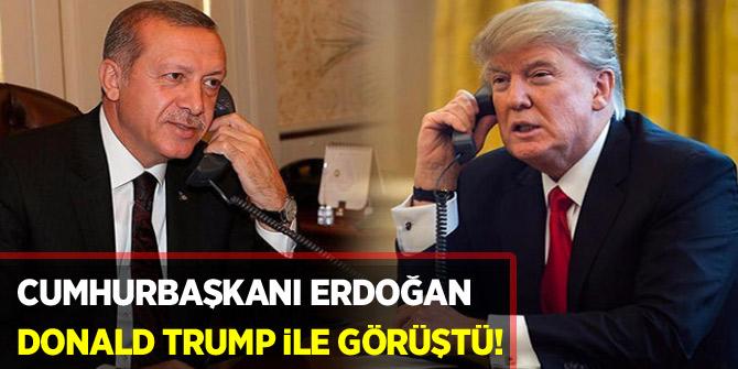 Cumhurbaşkanı Erdoğan ile Donald Trump telefonda görüştü