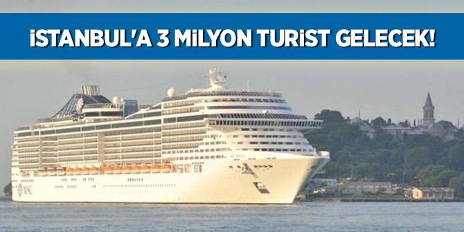 İstanbul'a 3 milyon turist gelecek!