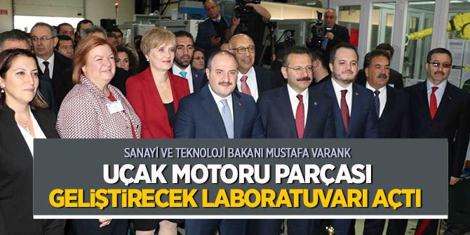 Bakan Varank 'uçak motoru parçası' laboratuvarı açtı!