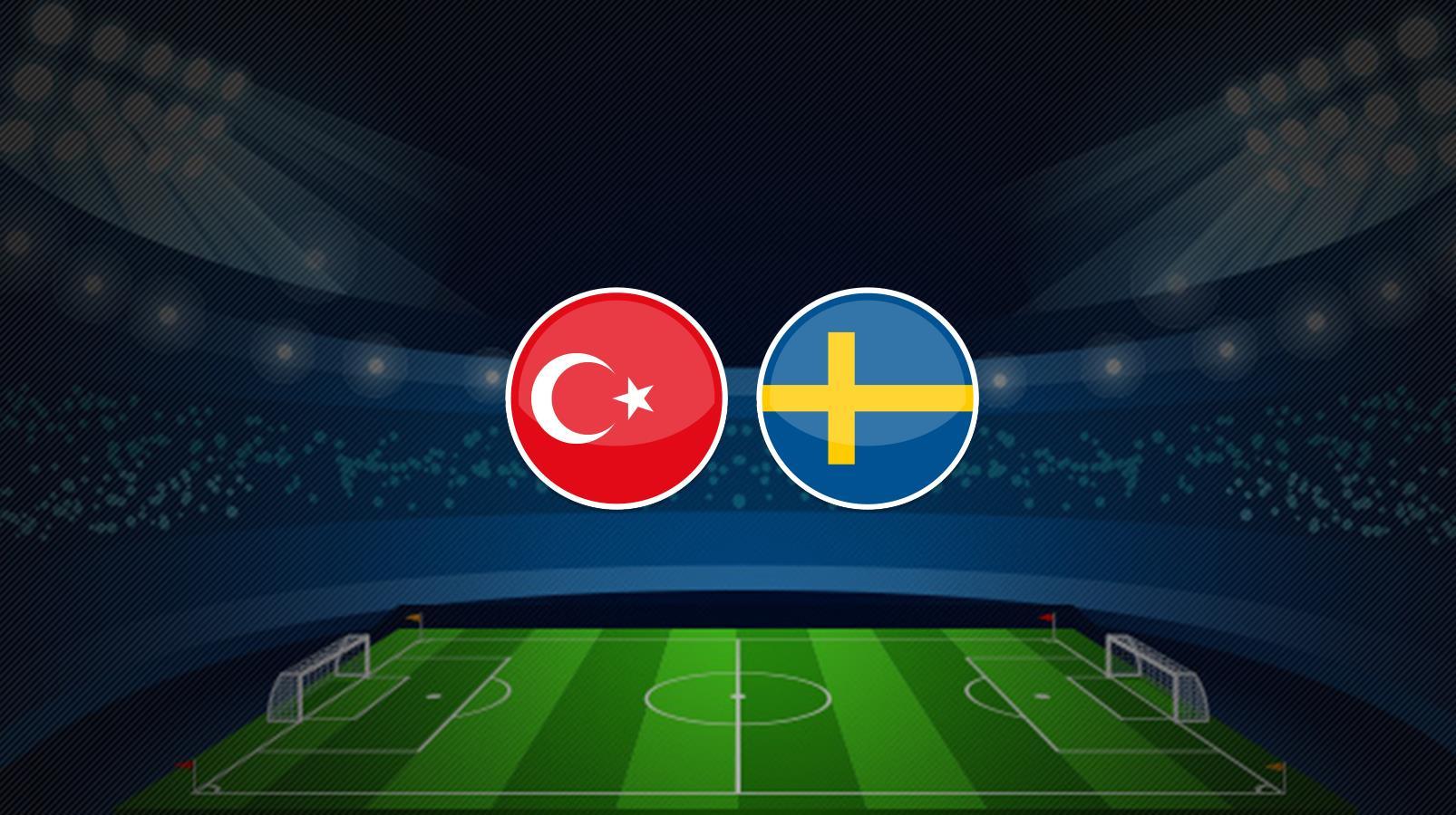 Türkiye - İsveç maçı canlı izle / canlı anlatım