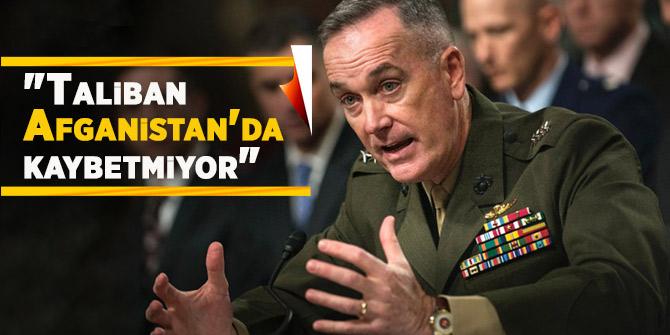 """""""Taliban Afganistan'da kaybetmiyor"""""""