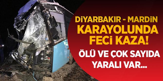 Diyarbakır-Mardin kara yolunda otobüs ile kamyonun çarpıştı