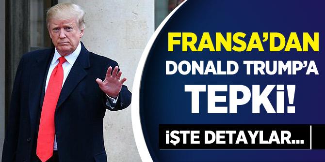 Fransa'dan Donald Trump'a tepki