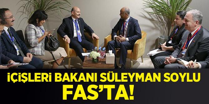 İçişleri Bakanı Soylu Fas'ta