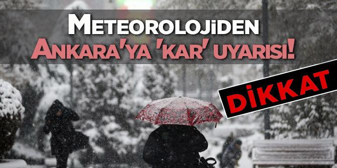 Meteorolojiden Ankara'ya 'kar' uyarısı!
