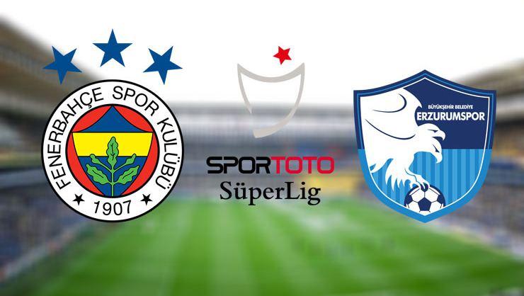 Fenerbahçe - Erzurumspor maçı canlı izle / canlı anlatım
